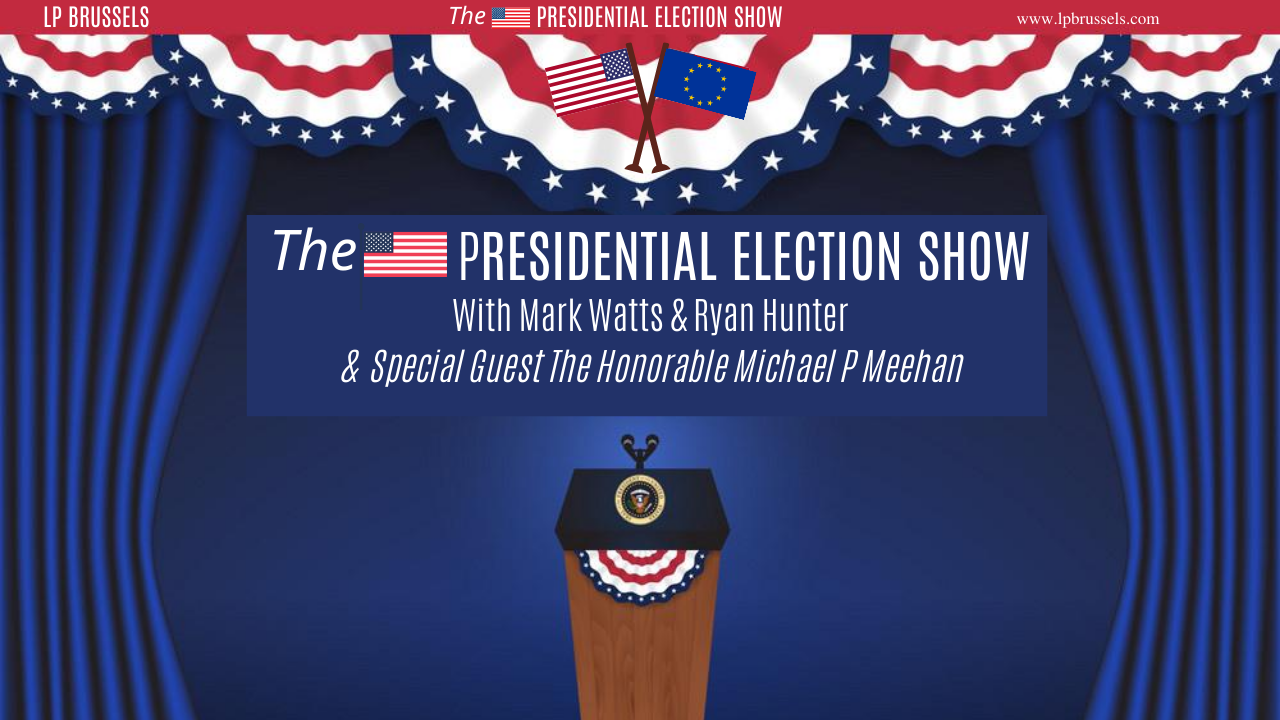 Episode 2 The PRESIDENTIAL ELECTION SHOW with special guest Honorable Michael P Meehan